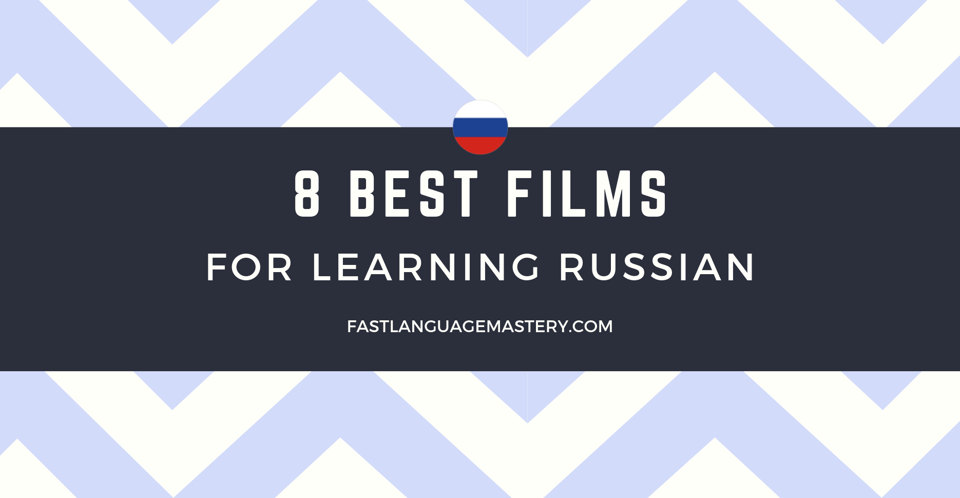 8 best films for learning Russian