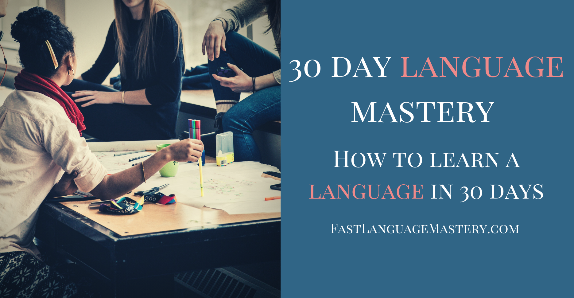 How to learn a foreign language in 30 days