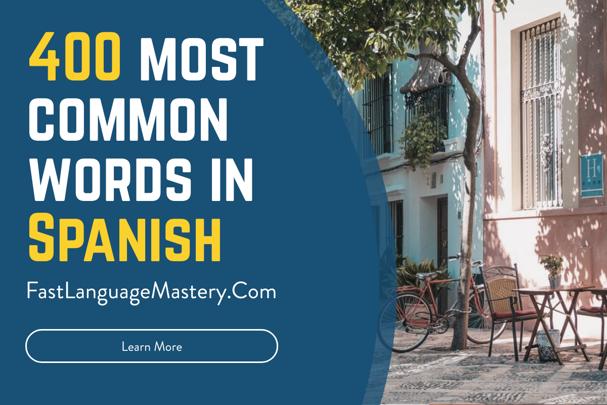 400 Most common words in Spanish